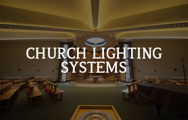 Church Lighting Systems